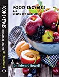 Food Enzymes for Health and Longevity