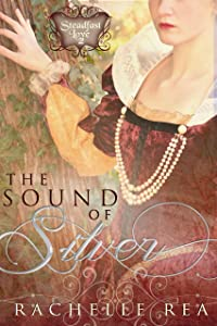 The Sound of Silver (The Steadfast Love Series Book 2)