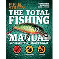 The Total Fishing Manual: 317 Essential Fishing Skills (Field and Stream) (English Edition)