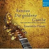 Rameau:die Goldene Gambe [Import allemand]