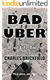 Bad Uber: The Diary of an Uber Driver (English Edition)