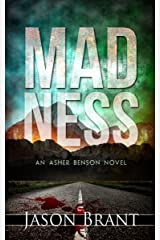 Madness (Asher Benson Book 2) Kindle Edition