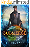 Submerge (The Bound Ones Book 2)