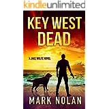 Key West Dead (Jake Wolfe Book 6)