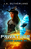 Privateer (Alexis Carew Book 5) (English Edition)