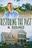 Restoring the Past