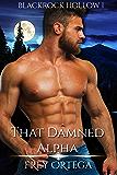 That Damned Alpha (Blackrock Hollow Book 1)