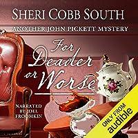 For Deader or Worse: John Pickett Mysteries, Book 6