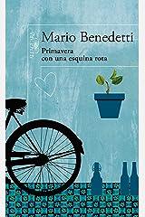 Primavera con una esquina rota (Spanish Edition) Kindle Edition