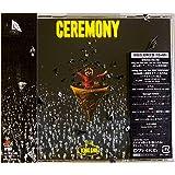 【店舗限定特典つき初回製造分】 CEREMONY (初回生産限定盤)( Blu-ray Disc付)(全国ツアーチケット先行申し込みシリアルナンバー封入)( オリジナルアクリルキーホルダー 付き)