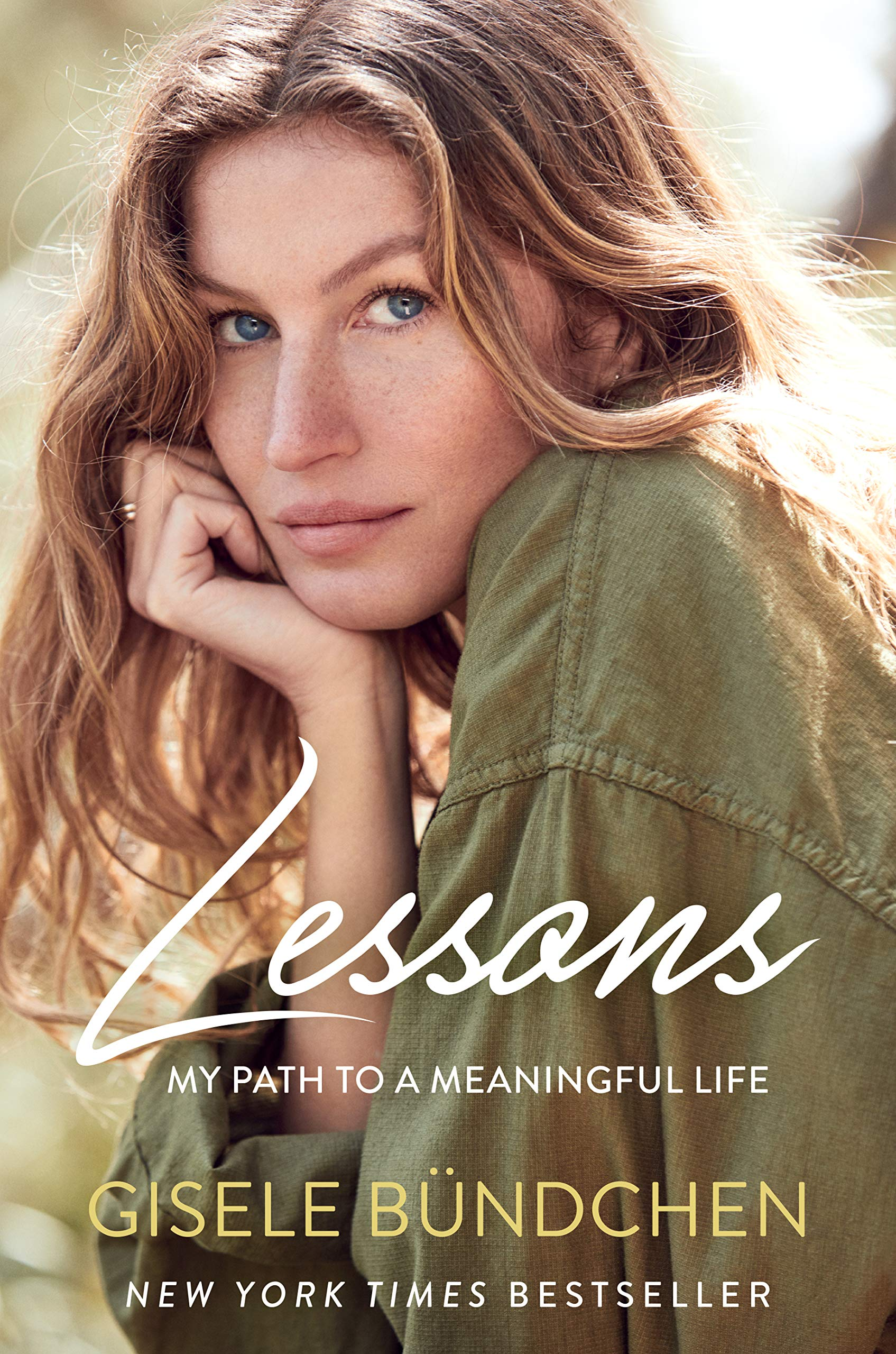 Lessons: My Path to a Meaningful Life: Gisele Bündchen