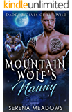 Mountain Wolf's Nanny: Daddy Wolves of the Wild