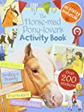 The Horse-Mad Pony-Lover's Activity Book