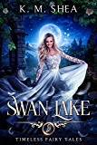 Swan Lake (Timeless Fairy Tales Book 7) (English Edition)