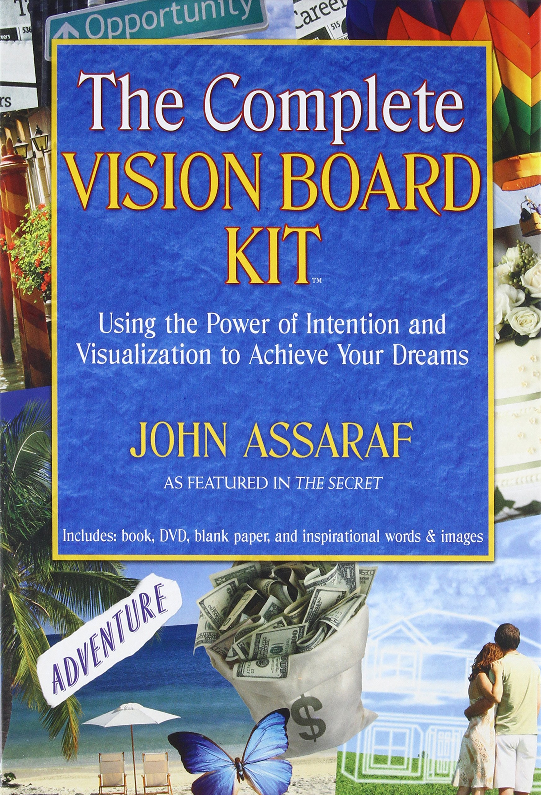 The Complete Vision Board Kit Using Power Of Intention And Circuit Boards Find New Life As Notebooks Soul Magazine Visualization To Achieve Your Dreams John Assaraf 9781582701912 Books