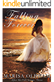 Falling Forever (After We Fell Book 3)
