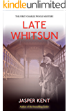 Late Whitsun (Charlie Woolf Book 1) (English Edition)