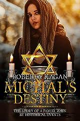 Michal's Destiny Kindle Edition