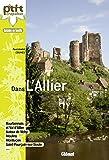 Dans l'Allier : Bourbonnais, Val d'Allier