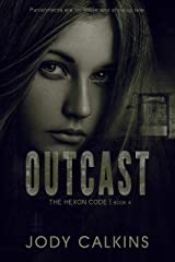 Outcast (The Hexon Code Book 4) Kindle Edition