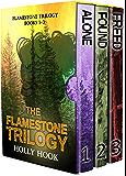 The Flamestone Trilogy Box Set (Books 1-3)