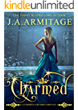 Charmed: a Cinderella Reverse Fairytale book 3 (Reverse Fairytales)