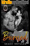 Burned (Blood & Bone Enforcers MC Book 6)