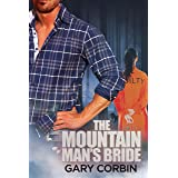The Mountain Man's Bride (The Mountain Man Mysteries Book 2)