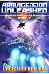 Armageddon Unleashed (Universe in Flames Book 7) Kindle Edition