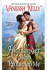 The Highlander Who Protected Me (Clan Kendrick Book 1) Kindle Edition