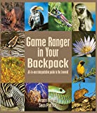 Game Ranger in your back pack: All-in-one interpretative guide to the Lowveld