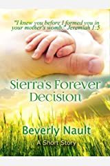 Sierra's Forever Decision Kindle Edition
