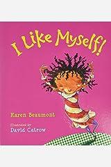 I Like Myself! (board book) Board book