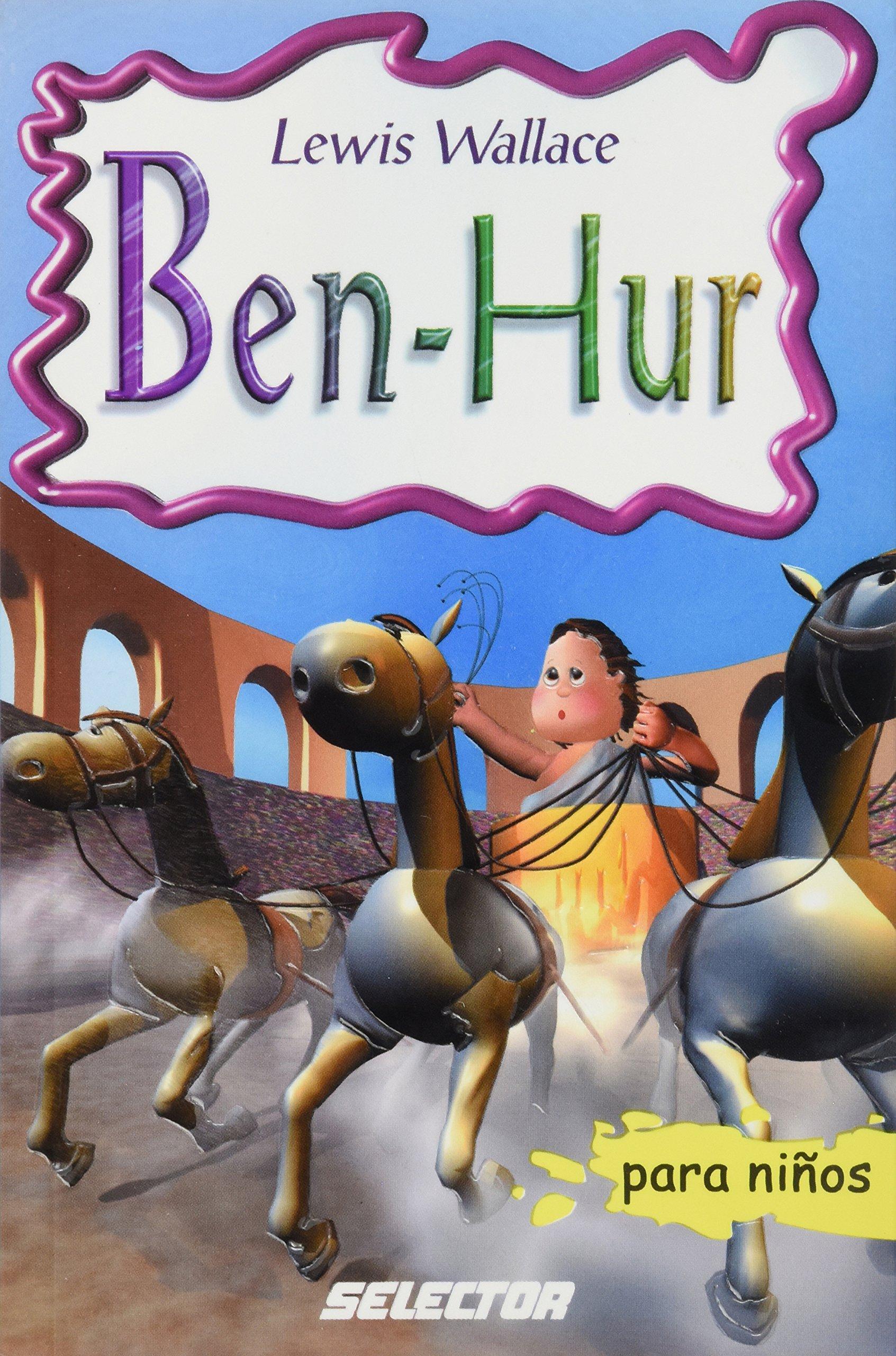 Download Ben-hur (Clasicos Para Ninos/ Classics for Children) (Spanish Edition) ebook