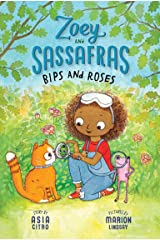 Bips and Roses: Zoey and Sassafras #8 Kindle Edition