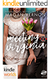 Special Forces: Operation Alpha: Meeting Virginia (Kindle Worlds Novella) (Friendship, Texas Book 3)