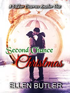 Second Chance Christmas: A Military Romance