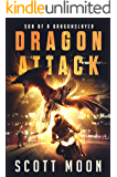 Dragon Attack (Son of a Dragonslayer Book 2)
