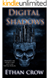 Digital Shadows: A Virtual Horror Action Adventure Thriller