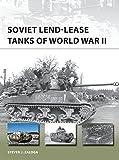 Soviet Lend-Lease Tanks of World War II (New Vanguard)
