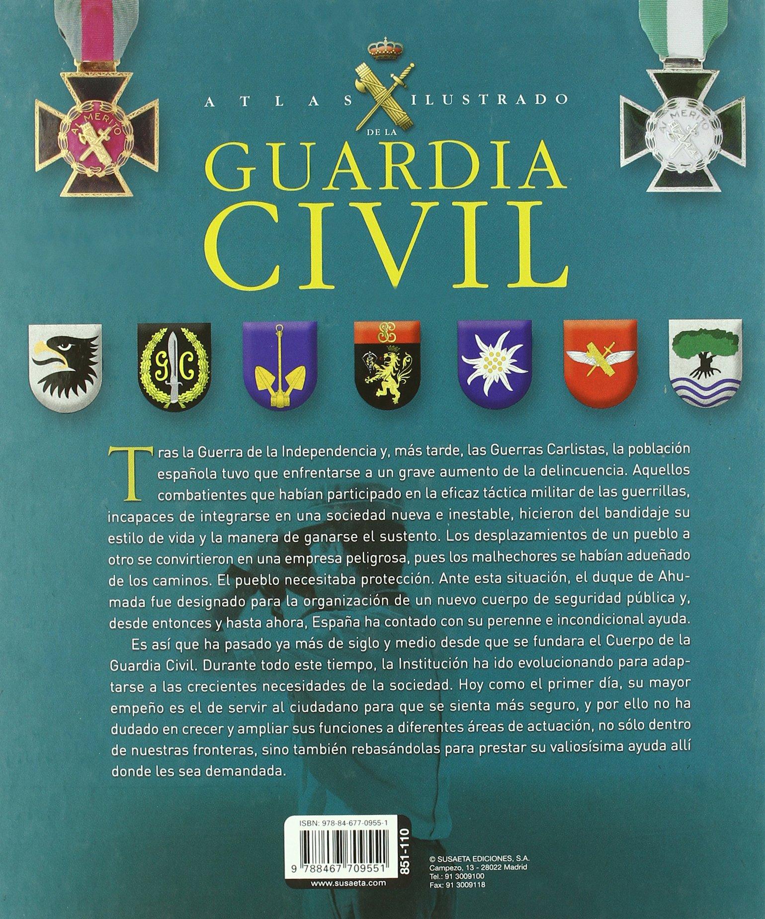 Guardia Civil (Atlas Ilustrado): Amazon.es: Martínez Viqueira ...
