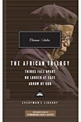 The African Trilogy: Things Fall Apart No Longer at Ease Arrow of God (Everyman Library) Hardcover