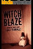 Witch Blaze