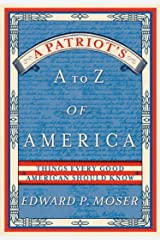 A Patriot's A to Z of America: Things Every Good American Should Know Paperback