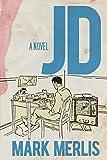 JD: A Novel