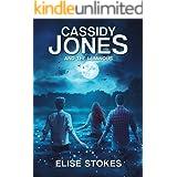 Cassidy Jones and the Luminous (Cassidy Jones Adventures Book 4)