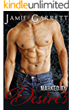 Marked By Desire - Book 3 (Marked By Desire Romantic Suspense Series)