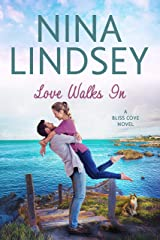 Love Walks In (A Bliss Cove Romance #1) Kindle Edition