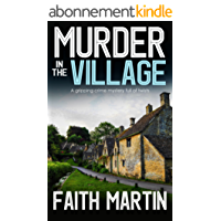 MURDER IN THE VILLAGE a gripping crime mystery full of twists (English Edition)