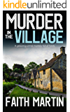 MURDER IN THE VILLAGE a gripping crime mystery full of twists (DI Hillary Greene Book 4)